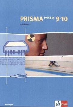 Prisma Physik. Arbeitsheft 9./10. Schuljahr. Ausgabe für Thüringen