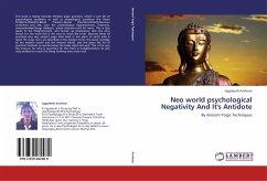 Neo world psychological Negativity And It's Antidote - Krishnan, Jagadeesh