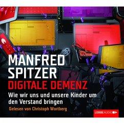 Digitale Demenz - Wie wir uns und unsere Kinder um den Verstand bringen (MP3-Download) - Spitzer, Manfred