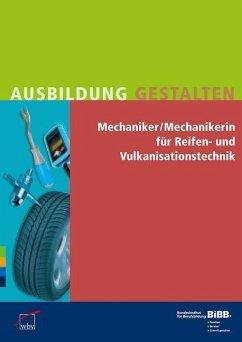 Mechaniker für Reifen- und Vulkanisationstechnik / Mechanikerin für Reifen- und Vulkanisationstechnik