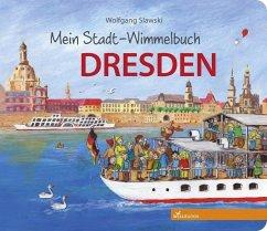Mein Stadt-Wimmelbuch Dresden - Slawski, Wolfgang