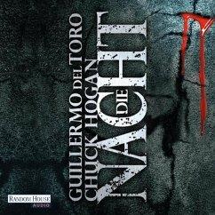 Die Nacht / Ephraim Goodweather Trilogie Bd.3 (MP3-Download) - Hogan, Chuck; del Toro, Guillermo