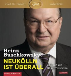 Neukölln ist überall, 2 MP3-CD - Buschkowsky, Heinz
