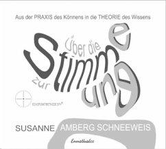 Über die Stimme zur Stimmung, 2 Audio-CDs
