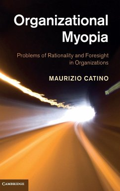 Organizational Myopia - Catino, Maurizio