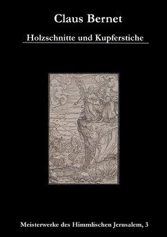 Holzschnitte und Kupferstiche - Bernet, Claus
