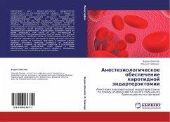 Anesteziologicheskoe obespechenie karotidnoy endarterektomii
