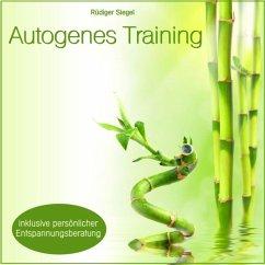Autogenes Training mit Entspannungsmusik inkl. persönlicher Entspannungsberatung - Siegel,Rüdiger/Vietze,Thomas