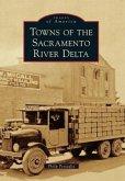 Towns of the Sacramento River Delta