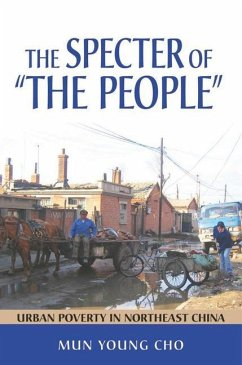 """The Specter of """"the People"""": Urban Poverty in Northeast China"""