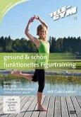 Tele-Gym 40: Gesund & Schön - Funktionelles Figurtraining