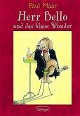 Herr Bello und das blaue Wunder Bd.1 (Mängelexemplar)