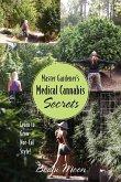Master Gardener's Medical Cannabis Secrets