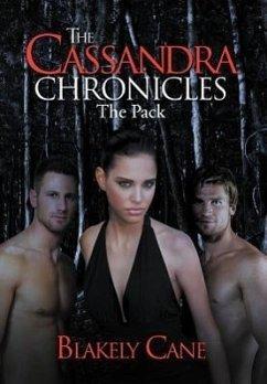 The Cassandra Chronicles