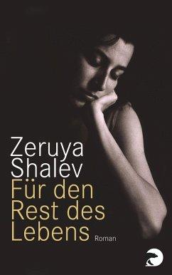 Für den Rest des Lebens - Shalev, Zeruya