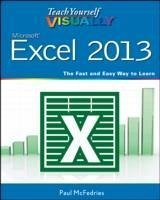 Teach Yourself VISUALLY Excel 2013 - McFedries, Paul