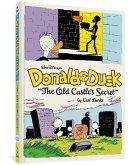"Walt Disney's Donald Duck: ""the Old Castle's Secret"" (the Complete Carl Barks Disney Library Vol. 6)"
