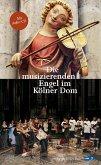 Die musizierenden Engel im Kölner Dom