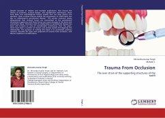 Trauma From Occlusion - Singh, Dhirendra Kumar; J., Mahesh