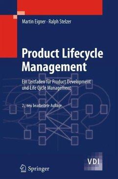 Product Lifecycle Management - Eigner, Martin; Stelzer, Ralph