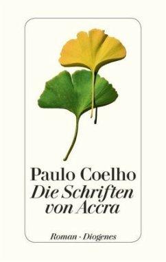 Die Schriften von Accra - Coelho, Paulo