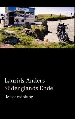 Südenglands Ende - Anders, Laurids