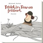 Fridolin Franse frisiert (Mängelexemplar)