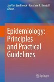 Epidemiology: Principles and Practical Guidelines