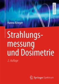 Strahlungsmessung und Dosimetrie - Krieger, Hanno