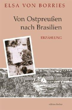 Von Ostpreußen nach Brasilien