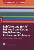 Rohfütterung (BARF) bei Hund und Katze: Möglichkeiten, Risiken und Probleme
