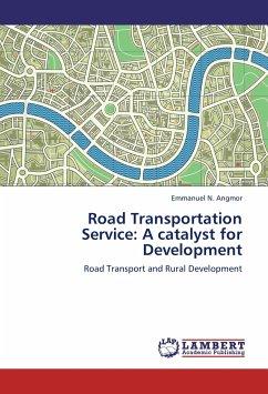 Road Transportation Service: A catalyst for Development