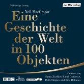 Eine Geschichte der Welt in 100 Objekten (MP3-Download)