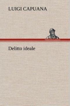 Delitto ideale - Capuana, Luigi