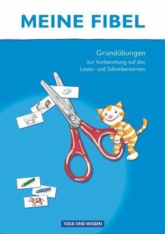 Grundübungen zur Vorbereitung auf das Lesen-/Schreibenlernen - Förster, Katharina; Haugwitz, Solveig