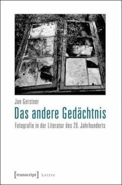 Das andere Gedächtnis - Gerstner, Jan