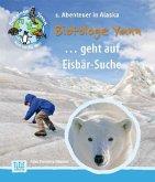 Biotologe Yann ...geht auf Eisbär-Suche