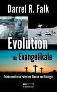Evolution für Evangelikale - Falk, Darrel R.