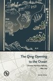 The Qing Opening to the Ocean: Chinese Maritime Policies, 1684-1757