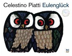 Eulenglück - Piatti, Celestino