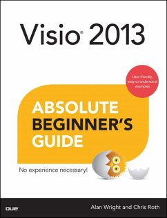 VISIO 2013 Absolute Beginner's Guide - Roth, Chris
