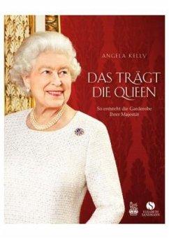 Das trägt die Queen - Kelly, Angela