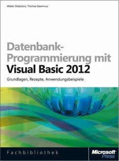 Datenbank-Programmierung mit Visual Basic 2012 (Buch + E-Book) - Doberenz, Walter; Gewinnus, Thomas