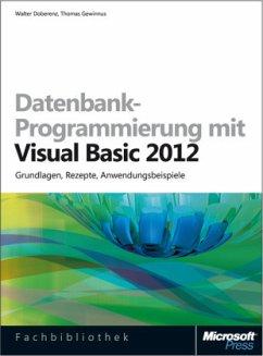 Datenbank-Programmierung mit Visual Basic 2012 ...
