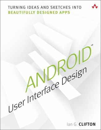 android user interface design von ian g clifton englisches buch