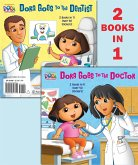 Dora Goes to the Doctor/Dora Goes to the Dentist