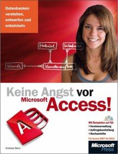 Keine Angst vor Microsoft Access! - für Access 2007 bis 2013, m. CD-ROM - Stern, Andreas