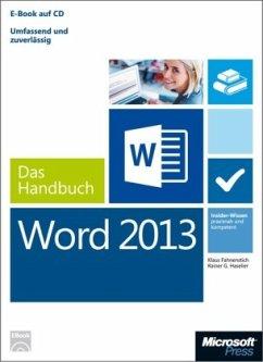 Microsoft Word 2013 - Das Handbuch - Fahnenstich, Klaus;Haselier, Rainer G.