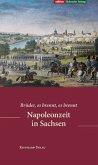 Napoleonzeit in Sachsen