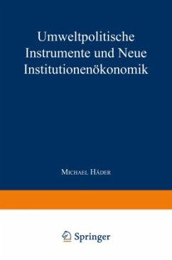 Umweltpolitische Instrumente und Neue Institutionenökonomik